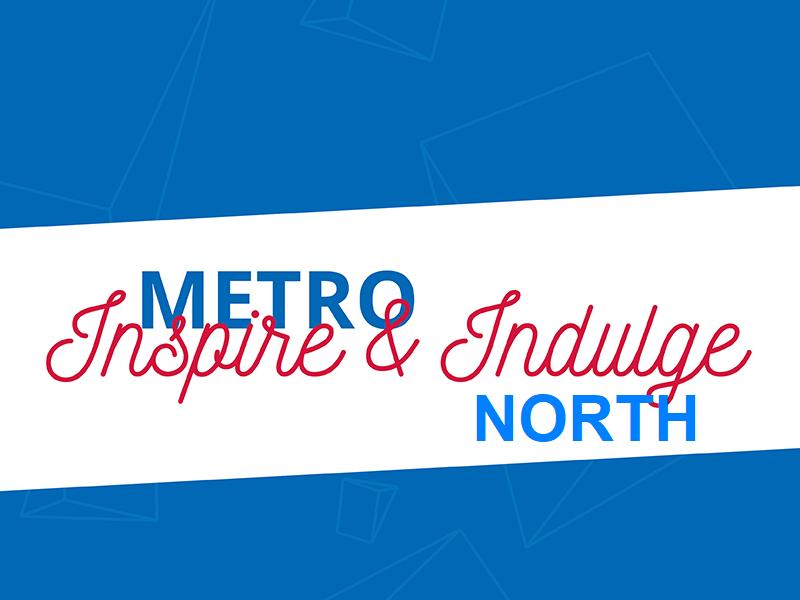 Inspire_Indulge_Metro_VADEA